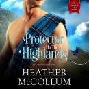 Protector in the Highlands, Heather Mccollum