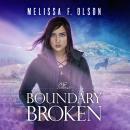 Boundary Broken Audiobook