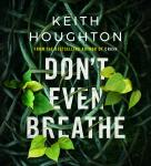 Don't Even Breathe Audiobook