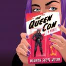 The Queen Con Audiobook