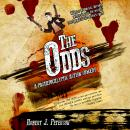 The Odds: A Post-Apocalyptic Action-Comedy Audiobook