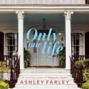 Only One Life: A Novel Audiobook