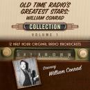 Old Time Radio's Greatest Stars: William Conrad Collection 1 Audiobook