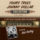Yours Truly, Johnny Dollar Collection 2 Audiobook
