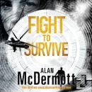 Fight To Survive Audiobook