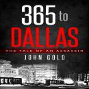 365 to Dallas, John C. Gold
