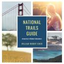 National Trails Guide Audiobook