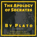 The Apology of Socrates: A Socratic Dialogue Audiobook
