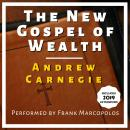 The New Gospel of Wealth: With 2019 Afterword Audiobook