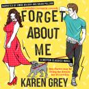 Forget About Me: a nostalgic romantic comedy Audiobook