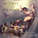 The Theft of the Ayn Noor Audiobook