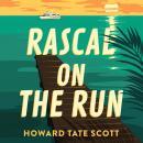 Rascal on the Run Audiobook