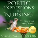 Poetic Expressions in Nursing: Sharing the Caring Audiobook