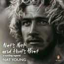 Nat's Nat and That's That: A Surfing Legend, Nat Young