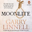 Moonlite: The Tragic Love Story of Captain Moonlite and the Bloody End of the Bushrangers Audiobook