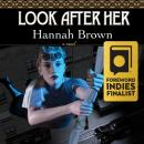 Look After Her, Hannah Brown