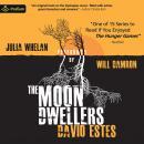 The Moon Dwellers: The Dwellers Saga, Book 1 Audiobook