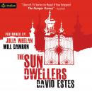 The Sun Dwellers: The Dwellers Saga, Book 3 Audiobook