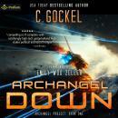 Archangel Down: Archangel Project, Book 1 Audiobook