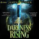 Darkness Rising: Disciples of the Horned One, Volume 1: Soul Force Saga, Book 1 Audiobook
