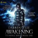 Awakening: Telindell, Book 1 Audiobook