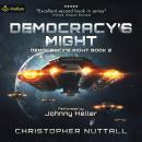 Democracy's Might: Book 2 Audiobook