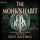The Monk's Habit: The Disinherited Prince, Book 2 Audiobook