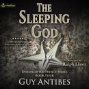 The Sleeping God: The Disinherited Prince, Book 4 Audiobook