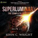 Superluminary: The Complete Trilogy Audiobook