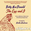 Egg and I, Betty MacDonald