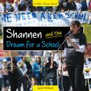 Shannen and the Dream for a School Audiobook