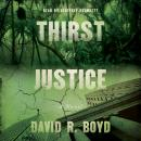 Thirst for Justice: A Novel Audiobook