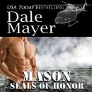 SEALs of Honor: Mason Audiobook