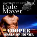 SEALs of Honor: Cooper: Book 6: Seals of Honor, Dale Mayer