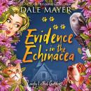 Evidence in the Echinacea Audiobook