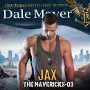 Jax: Book 3: The Mavericks Audiobook