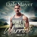 SEALs of Honor: Warrick: Book 17: Seals of Honor Audiobook