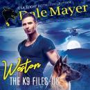 Weston: Book 8 of The K9 Files Audiobook