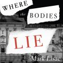 Where the Bodies Lie, Mark Lisac
