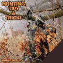 Hunting Tips & Tricks: Jason R Martin Audiobook