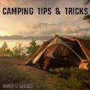 Camping Tips & Tricks Audiobook