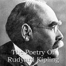 Rudyard Kipling: A Poetry Selection Audiobook