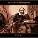 The Story Of Shakespeare's Pericles Audiobook