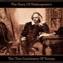 Story Of Shakespeare's The Two Gentlemen Of Verona, William Shakespeare
