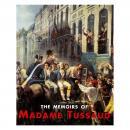 The Memoirs of Madame Tussaud Audiobook