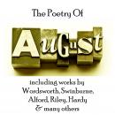 Poetry of August, Charles Swinburne, Henry Alford, William Wordsworth, Thomas Hardy