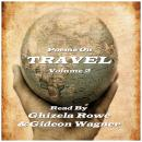 Travel Poems - Volume 2, Daniel Sheehan, Robert Louis Stevenson, Walt Whitman
