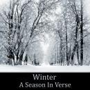 Winter: A Season In Verse Audiobook