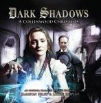 Dark Shadows 32: A Collinwood Christmas, Big Finish Productions