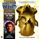 Doctor Who - The Lost Stories 1.4: The Hollows of Time, Big Finish Productions